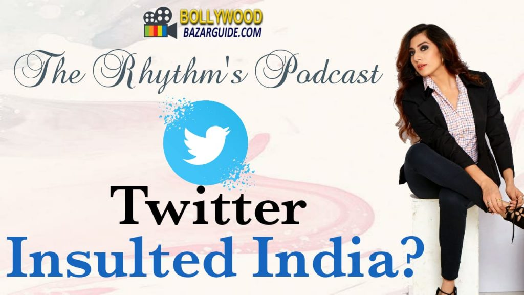 """""""Twitter Insulted India?"""" The Rhythm's Podcast"""